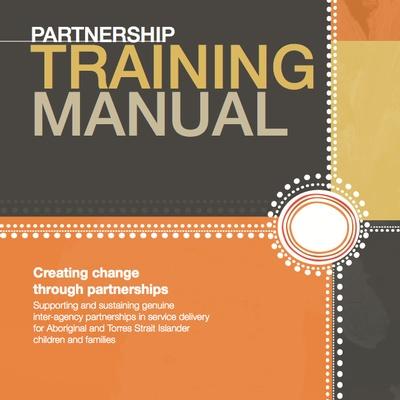 partnership training manual creating change through partnerships