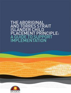 The Aboriginal and Torres Strait Islander Child Placement Principle Guide