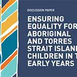 Media Release 12 February 2019 – Call to make early learning a priority for Aboriginal and Torres Strait Islander children