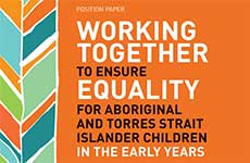 Working Together to Ensure Equality for Aboriginal and Torres Strait Islander Children in the Early Years