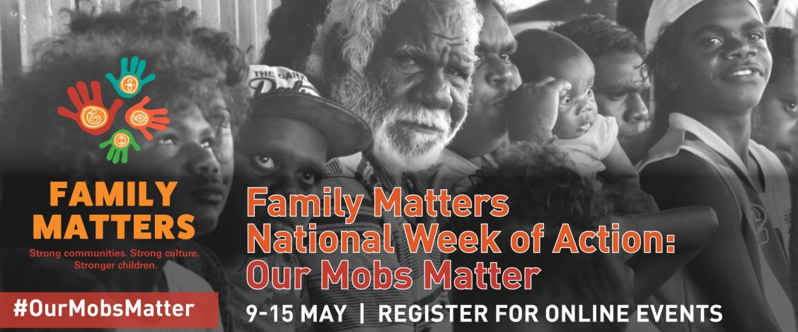Family Matters National Week of Action online events: Our Mobs Matter
